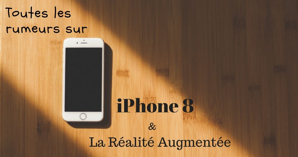 iPhone-8-RealiteAugmentee-2-1000x530