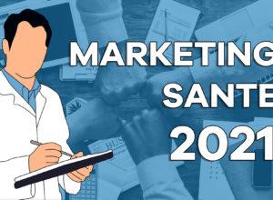 Tendance marketing santé : tour des pratiques pour 2021